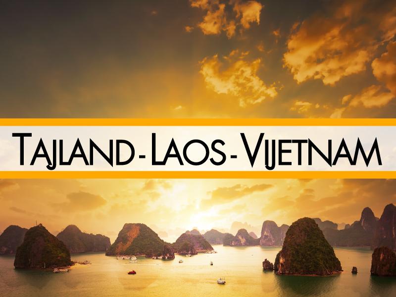 Tajland - Laos - Vijetnam